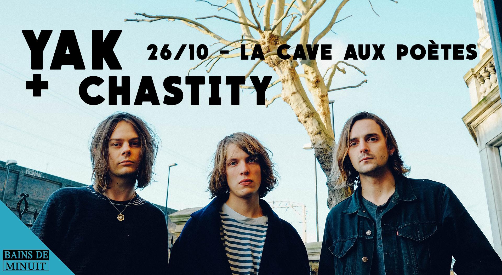 26/10 – YAK (uk) + Chastity (ca) / La Cave aux Poètes, Roubaix