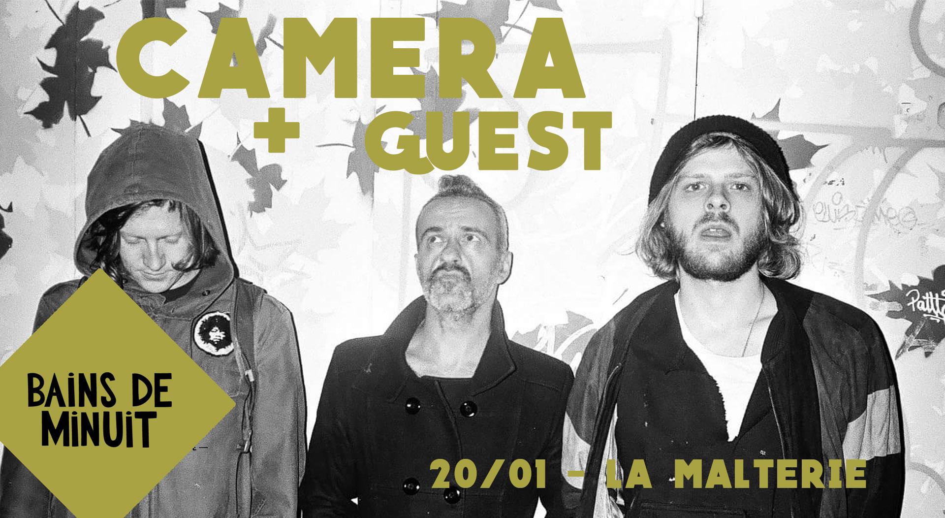 20/01 – CAMERA (berlin) + Guest / La Malterie, Lille
