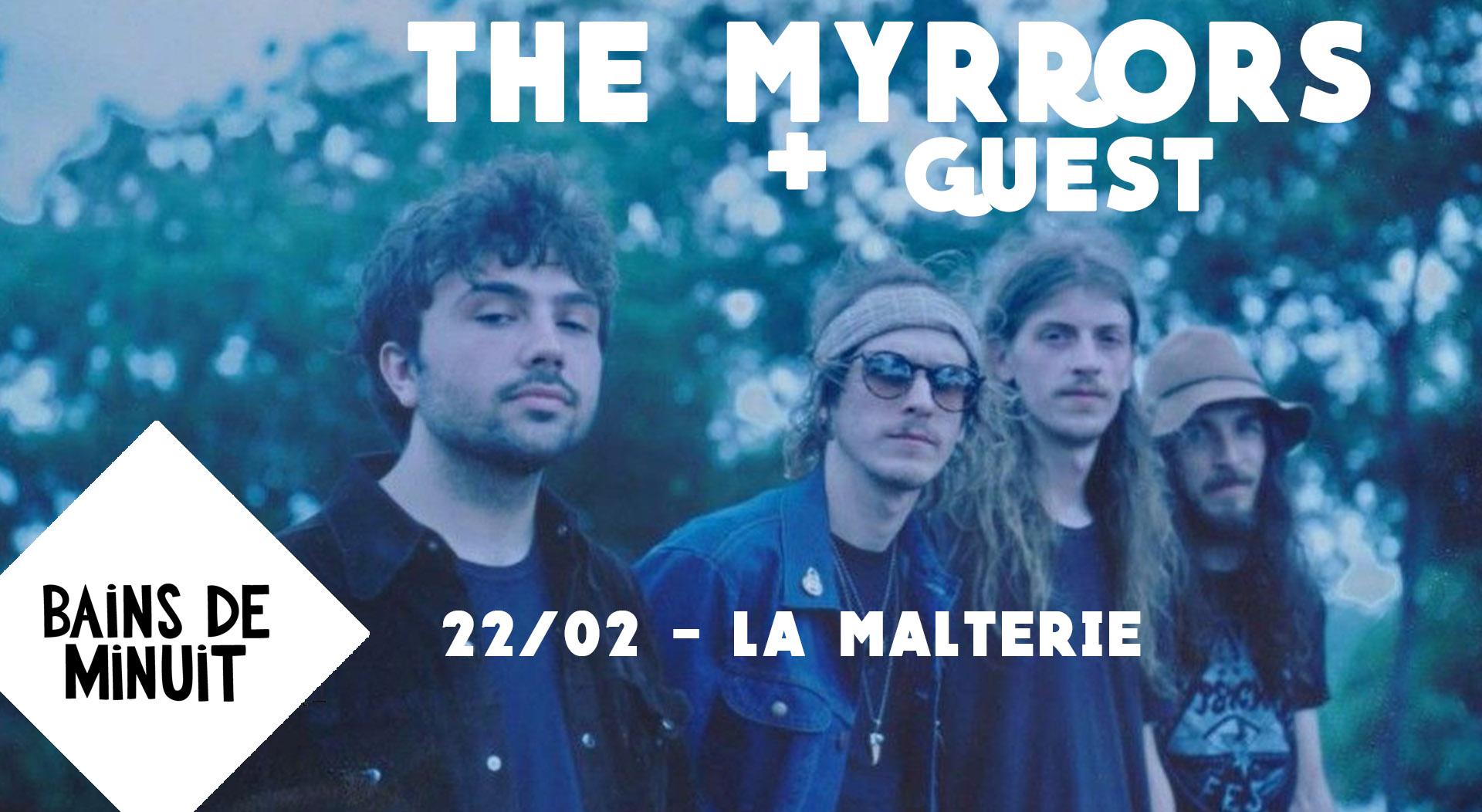 22/02 – THE MYRRORS (usa) + Guest / La Malterie, Lille
