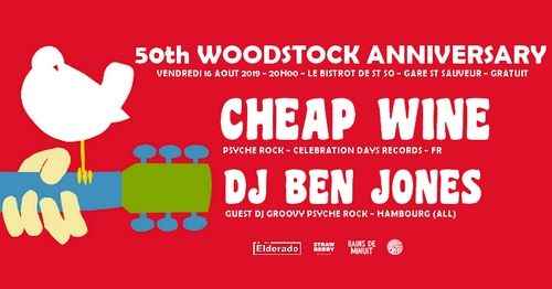 16/08 – 50th Woodstock Anniversary ! Cheap Wine + Ben Jones dj set / La Gare Saint Sauveur, Lille