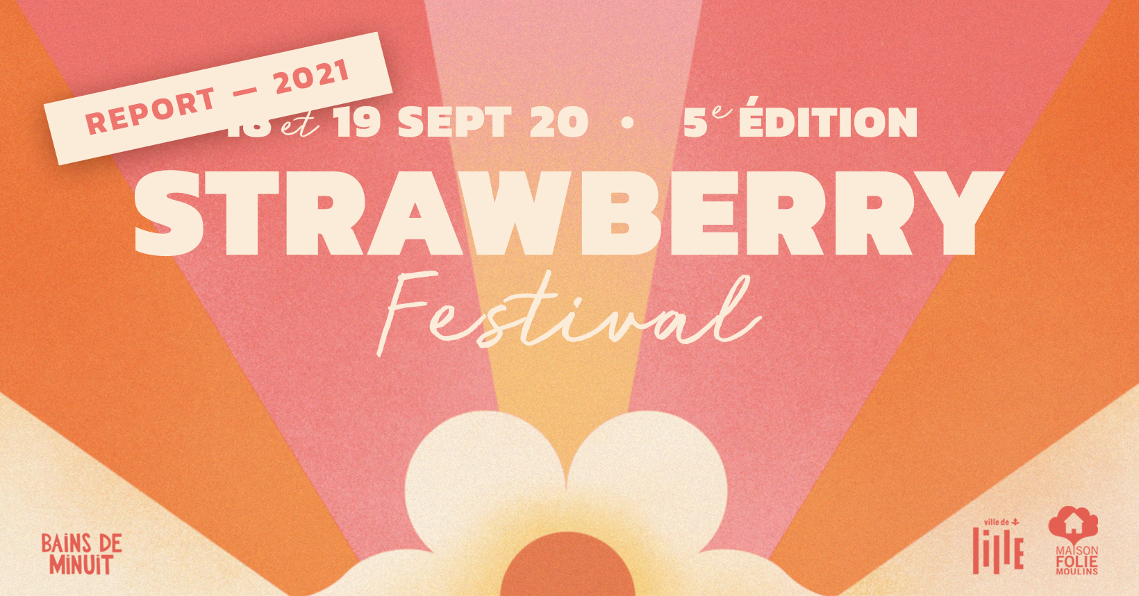 REPORT 2021 // 18-19 sept. 20 – STRAWBERRY FEST #5 / Maison Folie Moulins, Lille